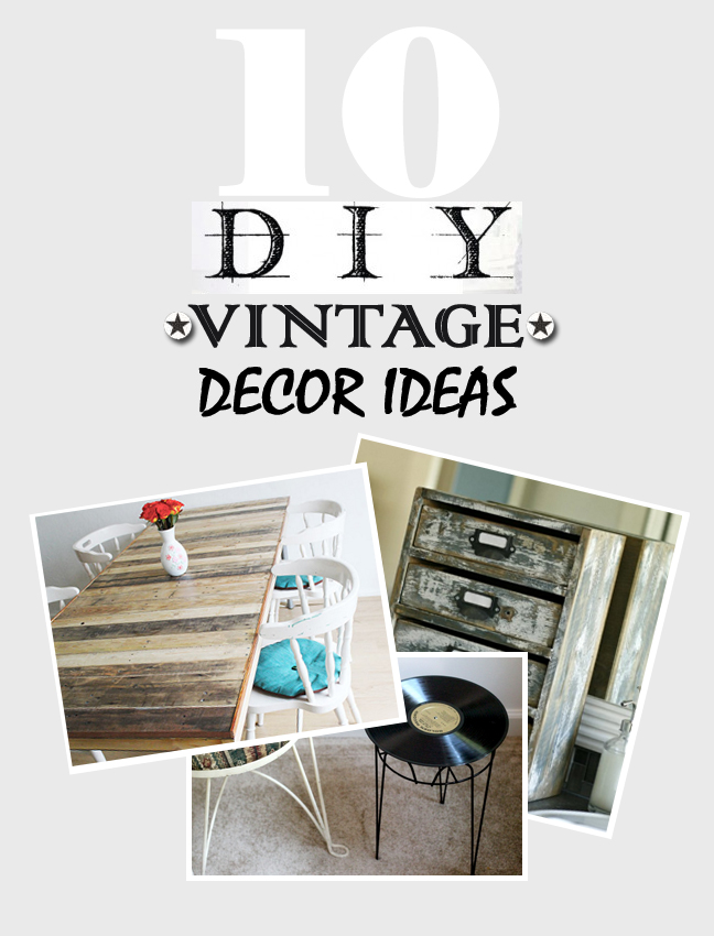 10 Diy Vintage Decor Ideas