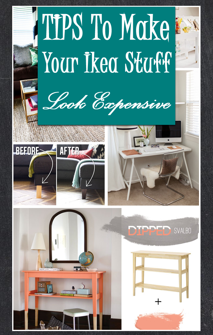 Tips To Make Your Ikea Stuff Look Expensive