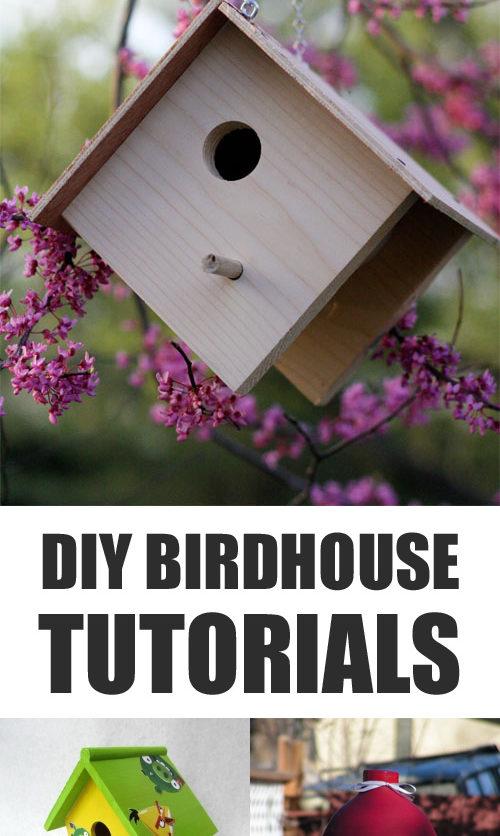 DIY Birdhouse Tutorials