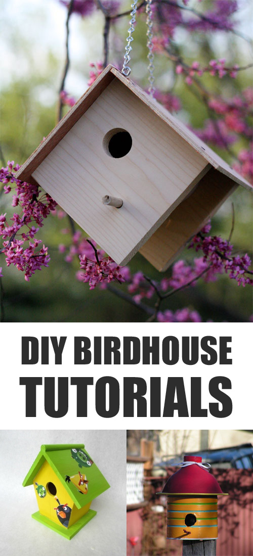 DIY Birdhouse Tutorials