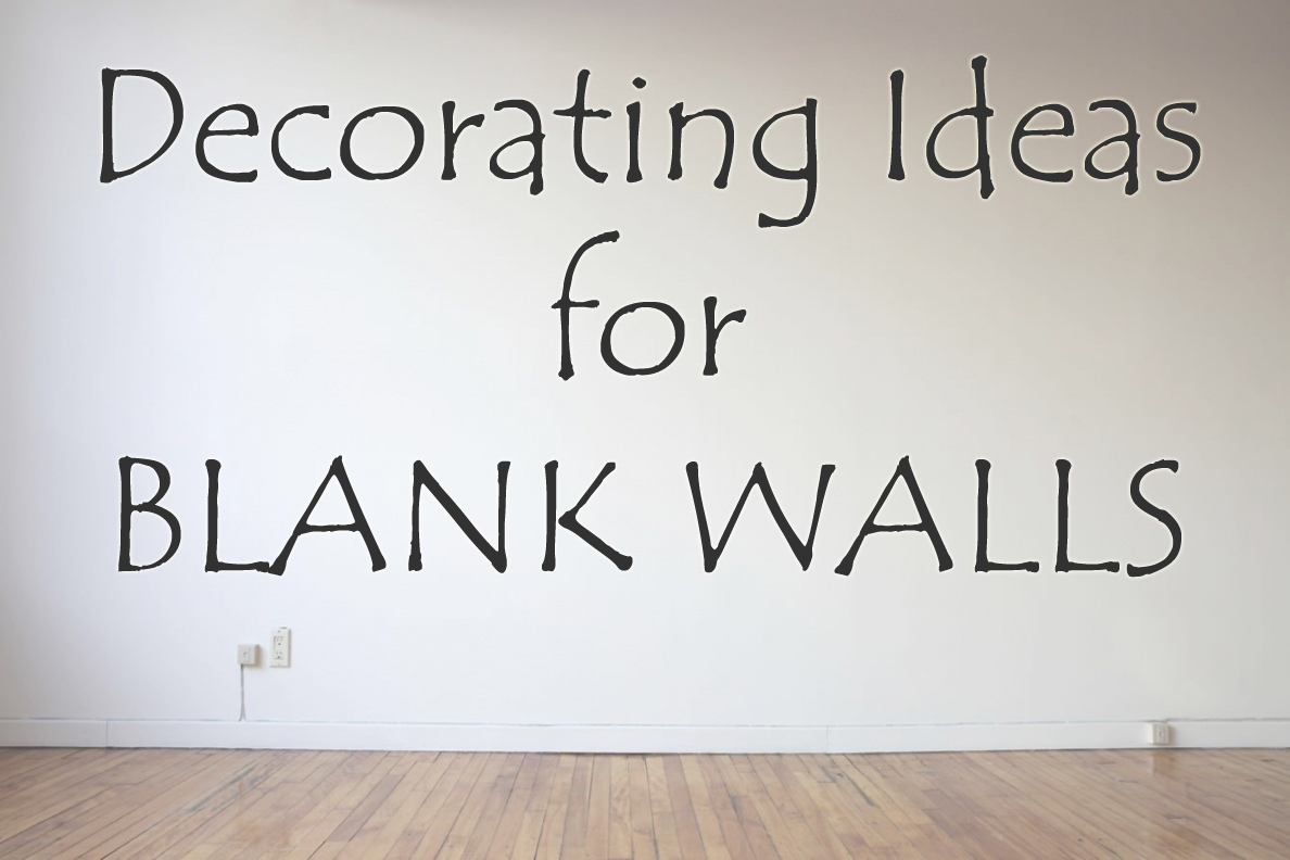 Blank wall ideas living room for What to do with a blank wall