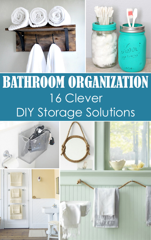 Small Bathroom Organization: 16 Clever DIY Storage Solutions on bathroom decorating ideas, small bathroom budget ideas, small contemporary bathroom ideas, small bathroom ceiling ideas, small bathroom under sink storage, small bathroom kitchen, bathroom shelves over toilet ideas, small bathroom space saving ideas, small bathroom lighting, small black and white bathroom ideas, small bathroom arrangement ideas, small bathroom theme ideas, small bathroom creative ideas, small bathroom accent wall ideas, small fabric ideas, small bathroom curtain ideas, small bathroom remodeling ideas, small bathroom colors, small bathroom home decor, small bathroom art ideas,