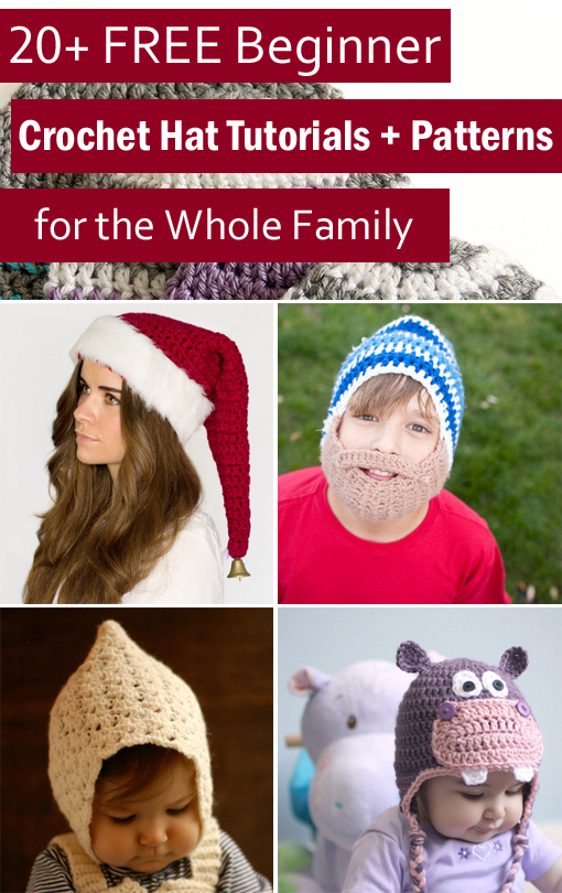 20 Free Beginner Crochet Hat Tutorials Patterns For The Whole Family