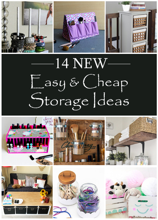 14 New Easy Cheap Storage Ideas