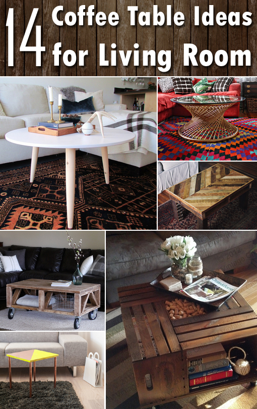 14 DIY Coffee Table Ideas for Living Room