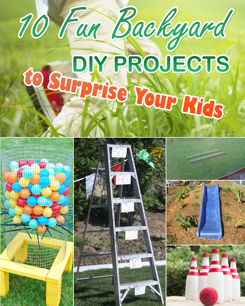 10 Fun Backyard DIY Projects To Surprise Your Kids