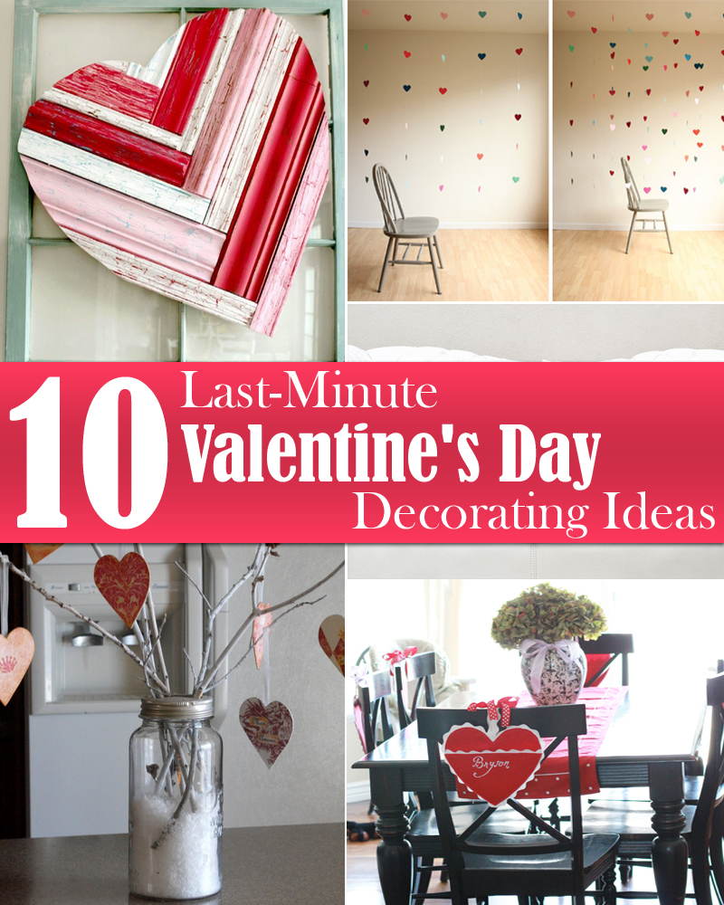 10 last minute valentine 39 s day decorating ideas for Decorate for valentines day