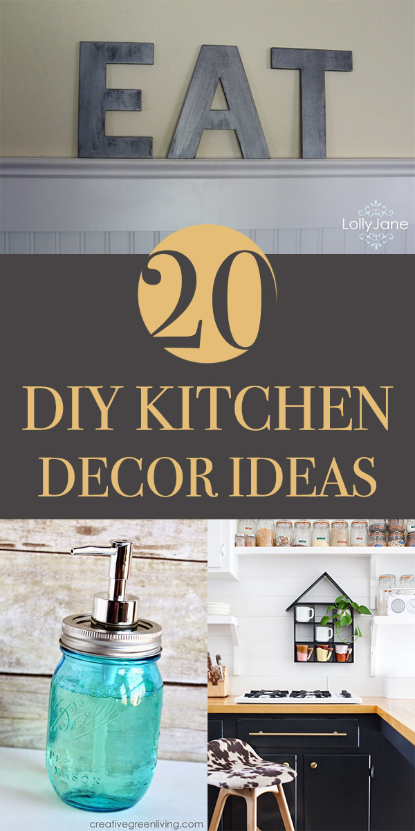 20 Creative DIY Kitchen Decor Ideas