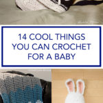 14 Cool Things You Can Crochet For A Baby