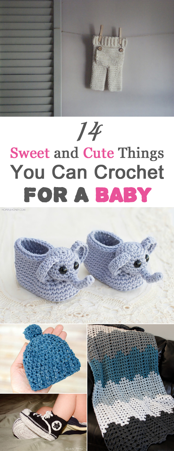 14 Sweet and Cute Things You Can Crochet For A Baby