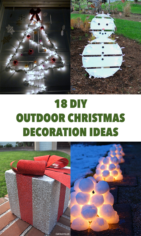 18 Amazing DIY Outdoor Christmas Decoration Ideas