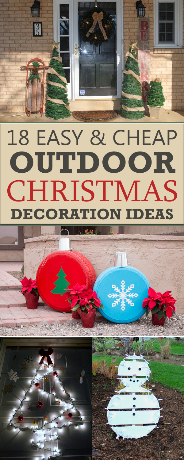 18 easy and cheap diy outdoor christmas decoration ideas Simple christmas outdoor decorating ideas