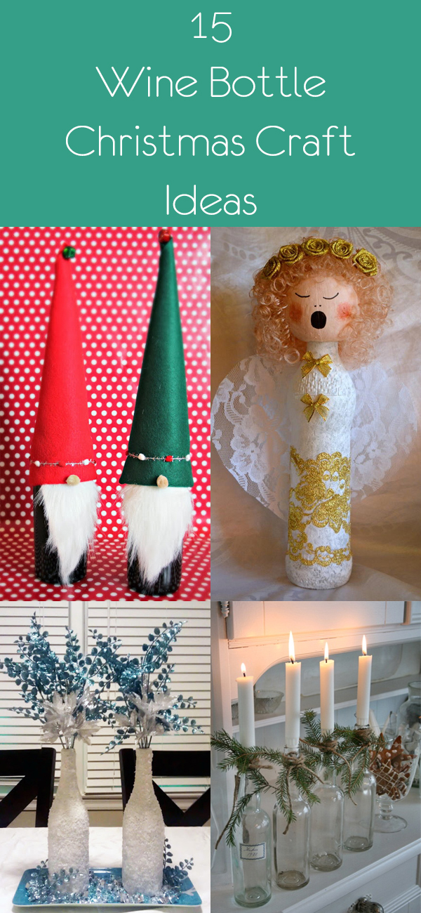 15 Wine Bottle Christmas Craft Ideas
