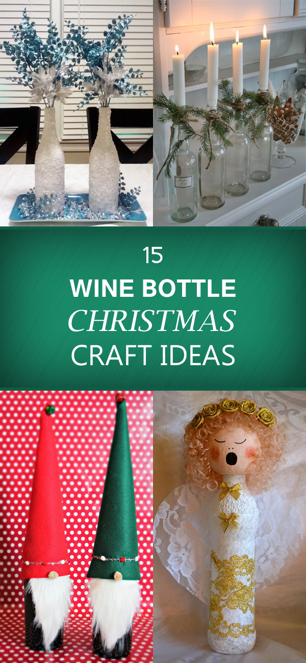 15 Wine Bottle Christmas Craft Ideas