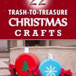 22 Amazing Trash-To-Treasure Christmas Crafts