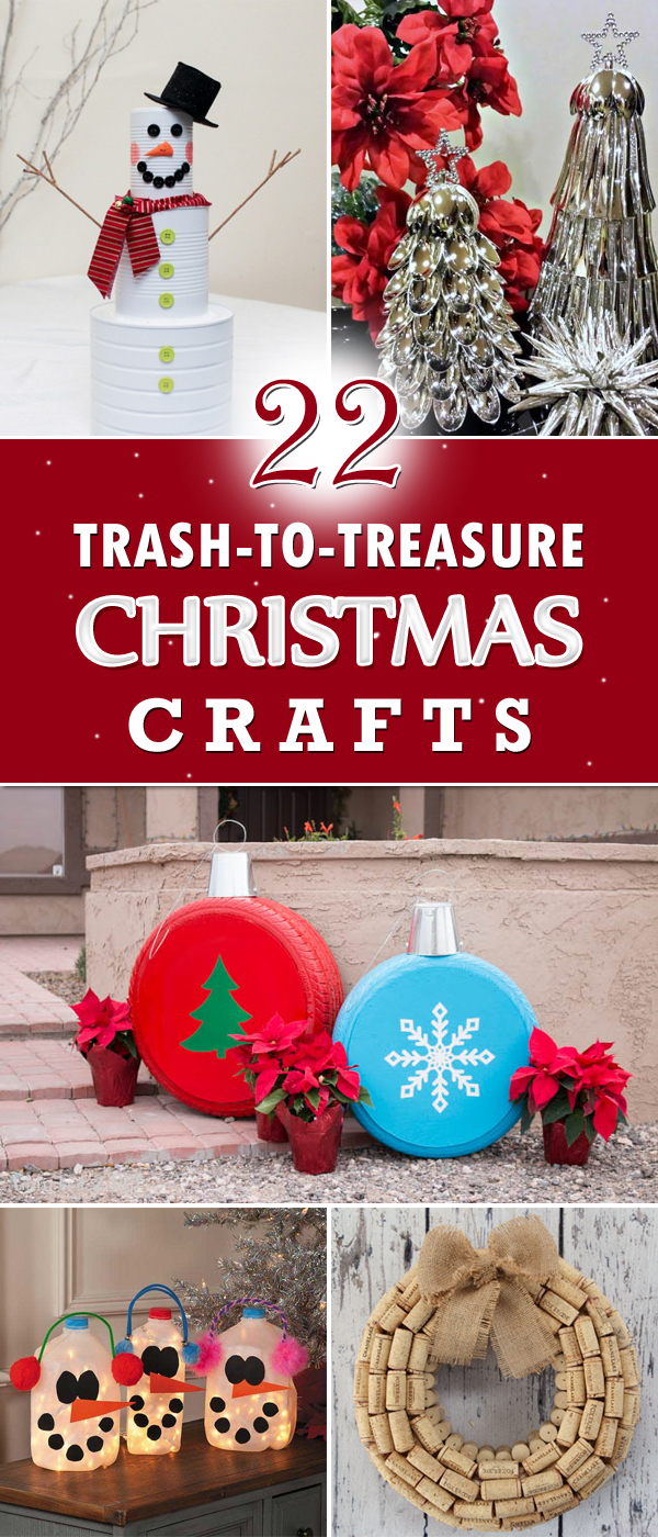 22 Amazing Trash To Treasure Christmas Crafts