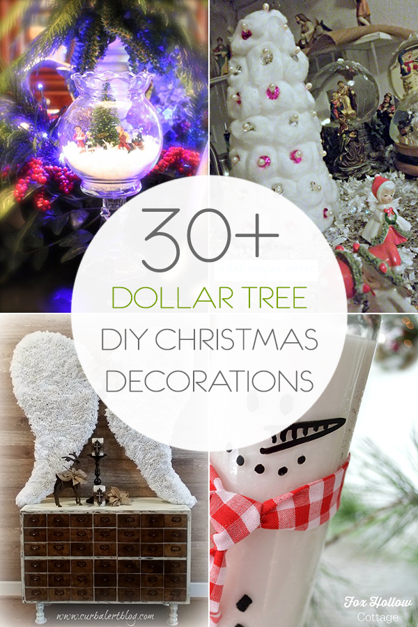 30+ Dollar Tree DIY Christmas Decorations