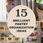 15 Brilliant Pantry Organization Ideas