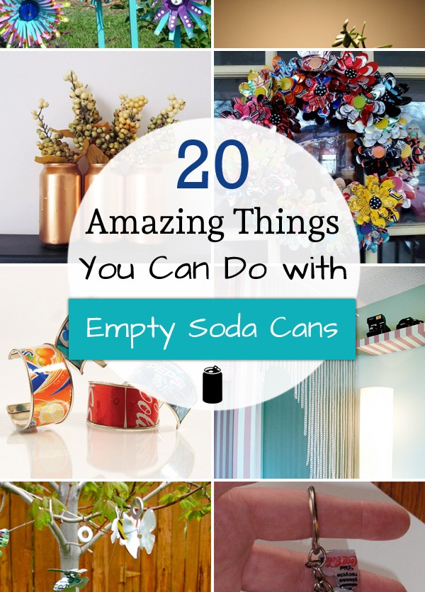 20 Amazing Things You Can Do with Empty Soda Cans