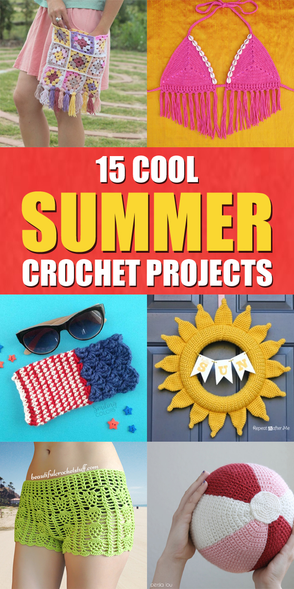 15 Cool Summer Crochet Projects