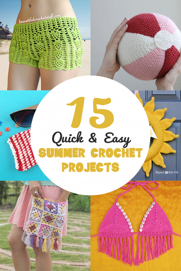 15 Quick & Easy Summer Crochet Projects