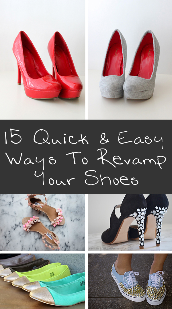 15 Quick and Easy Ways To Revamp Your Shoes