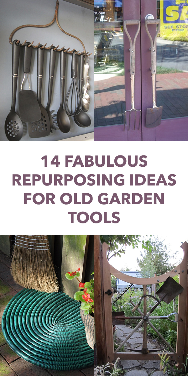 14 Fabulous Repurposing Ideas For Old Garden Tools