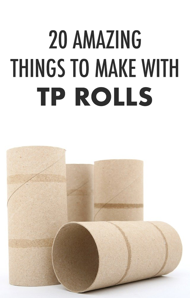 20 Amazing Things To Make with Toilet Paper Rolls